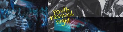 Youth Revival Night @ Gospel Forum